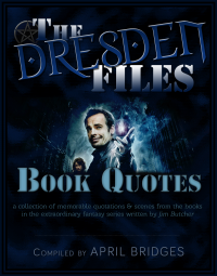 Book cover for a compilation of quotes that I put together for The Dresden Files book series, written by Jim Butcher.
